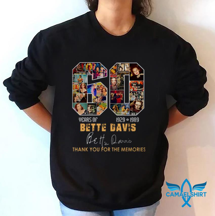 60 years of Bette Davis thank you for the memories t-shirt