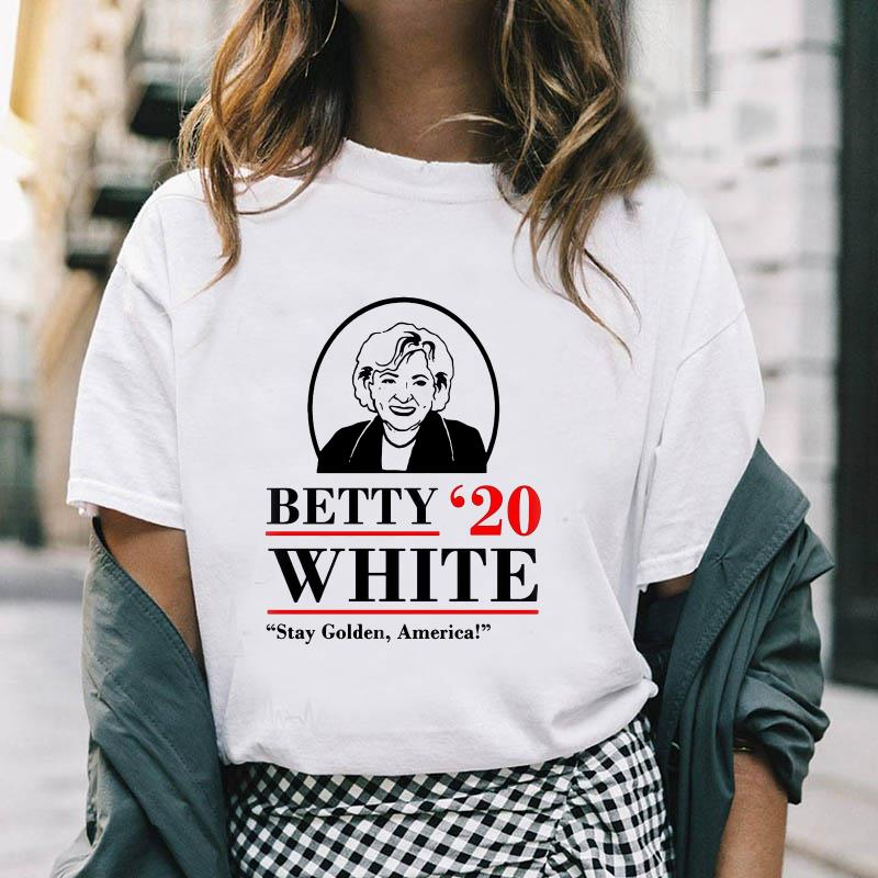 Betty 20 white stay golden America ellection t-shirt