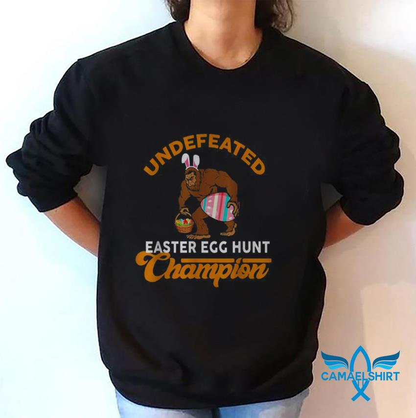 Bigfoot undefeated Easter egg hunt champion sweat shirt
