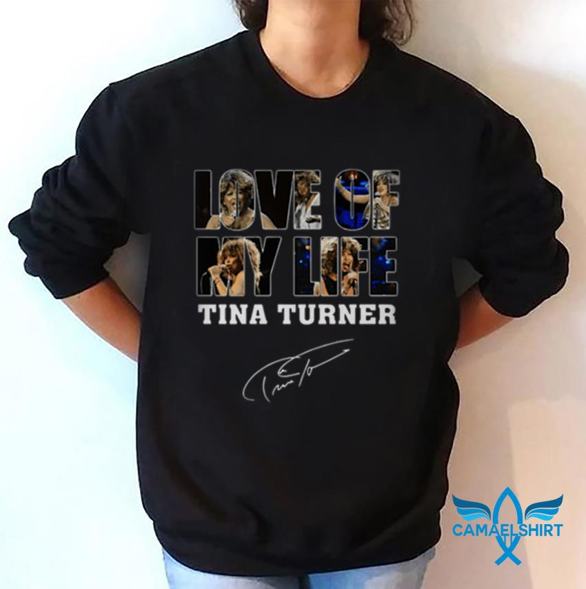 Love of my life Tina Turner signature t-shirt