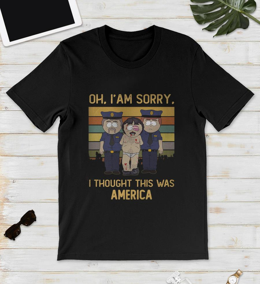 Randy Marsh oh Im sorry I thought this was America vintage unisex shirt