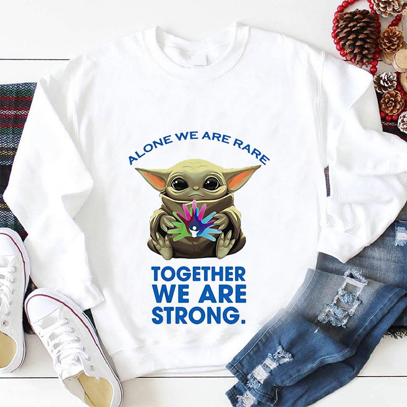Baby Yoda alone we are rare together we are strong longsleeve shirt
