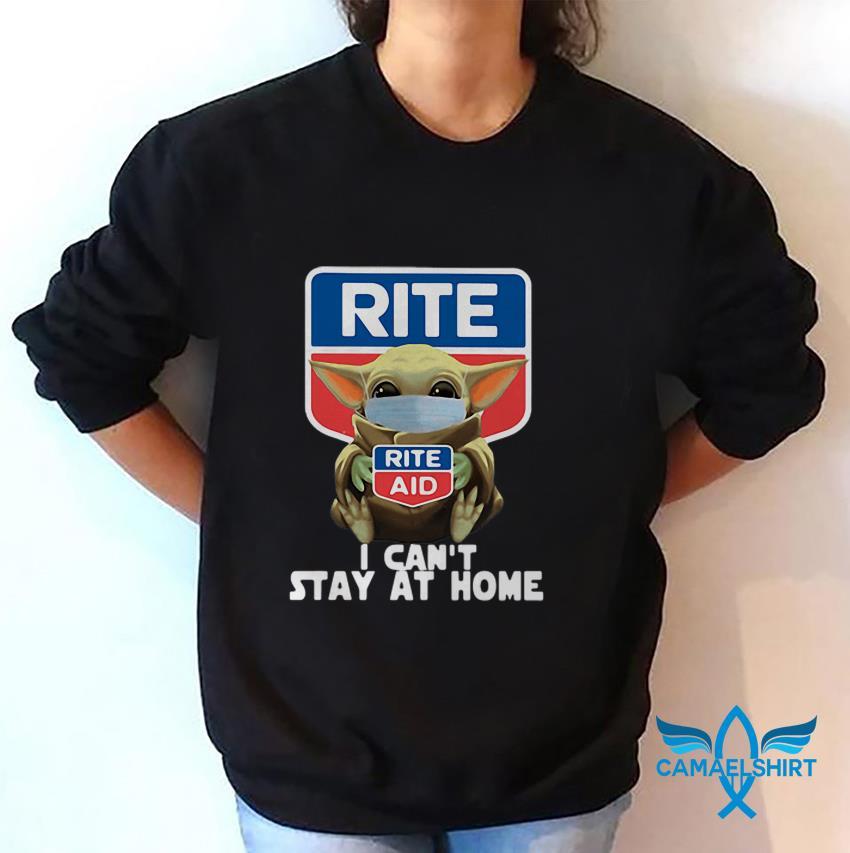 Baby Yoda Rite Aid I cant stay at home quarantine 2020 sweat shirt