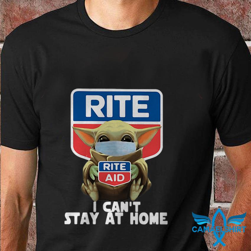 Baby Yoda Rite Aid I cant stay at home quarantine 2020 t shirt