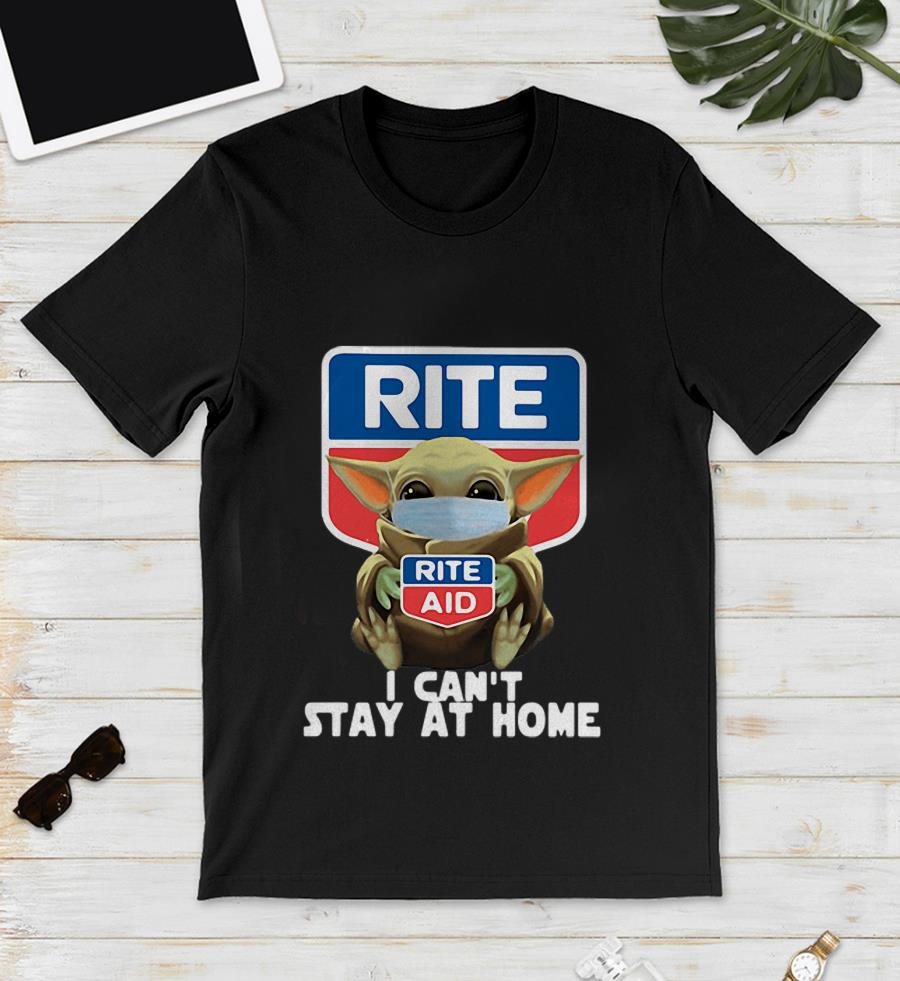 Baby Yoda Rite Aid I cant stay at home quarantine 2020 unisex shirt