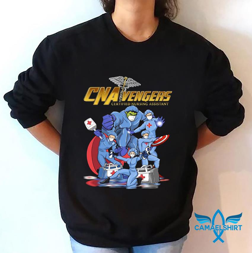 CNA Vengers certified nursing assistant nurse week sweatshirt