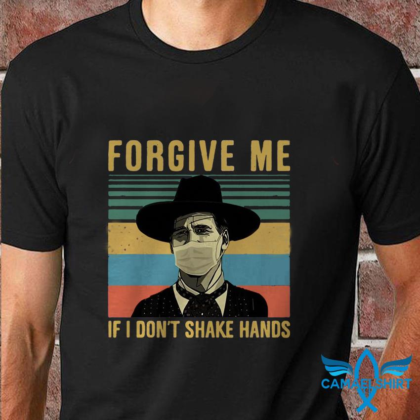 Doc Holliday Tombstone forgive me if I dont shake hands t shirt