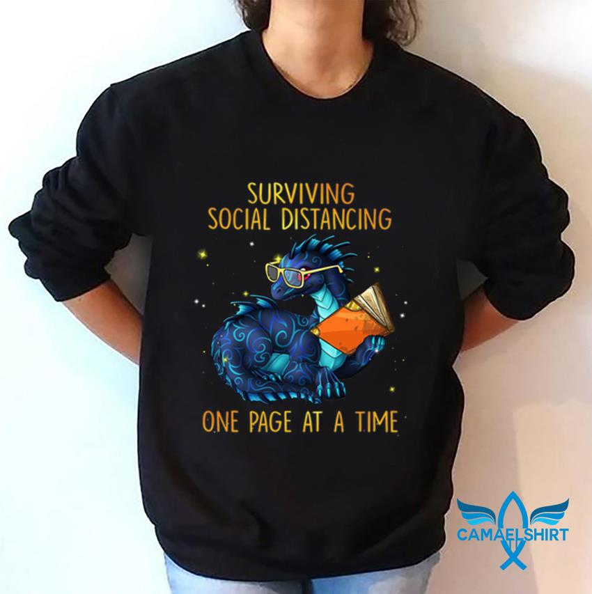 Dragon surviving social distancing one page at a time 2020 sweatshirt