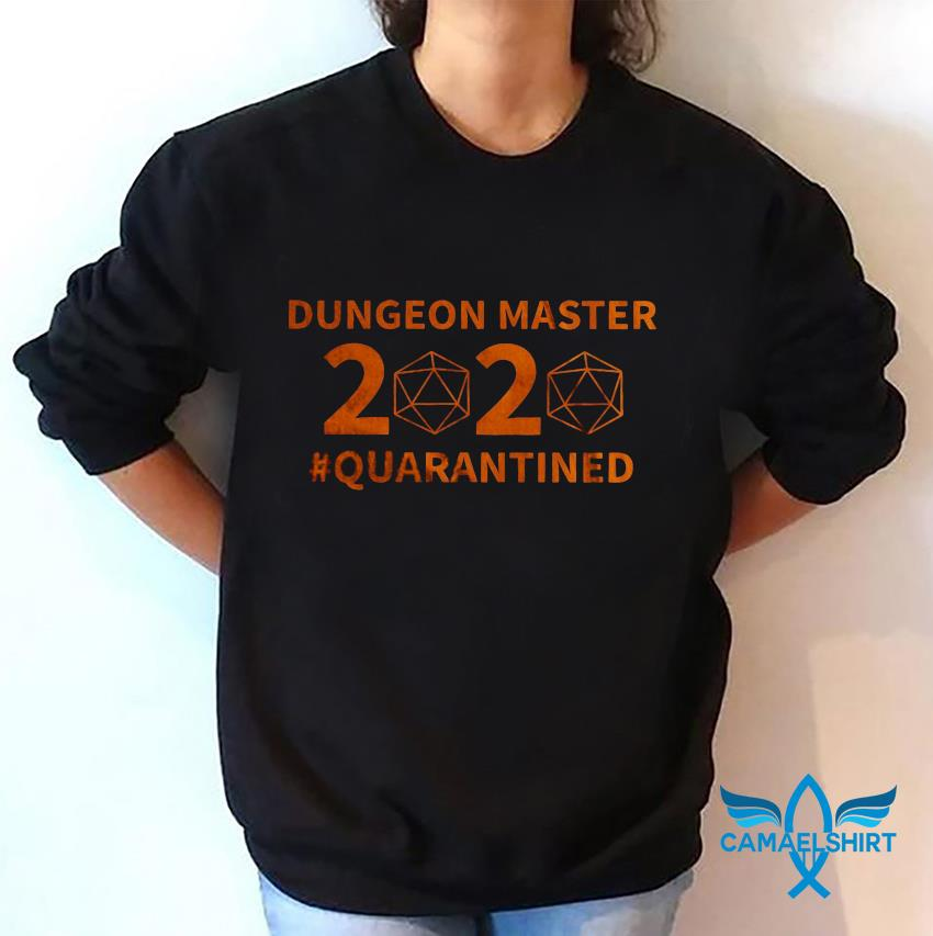 Dungeon Master 2020 quarantined game sweatshirt