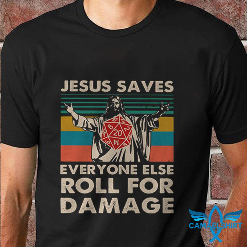Dungeons and Dragons Jesus saves everyone else roll for damage vintage t shirt