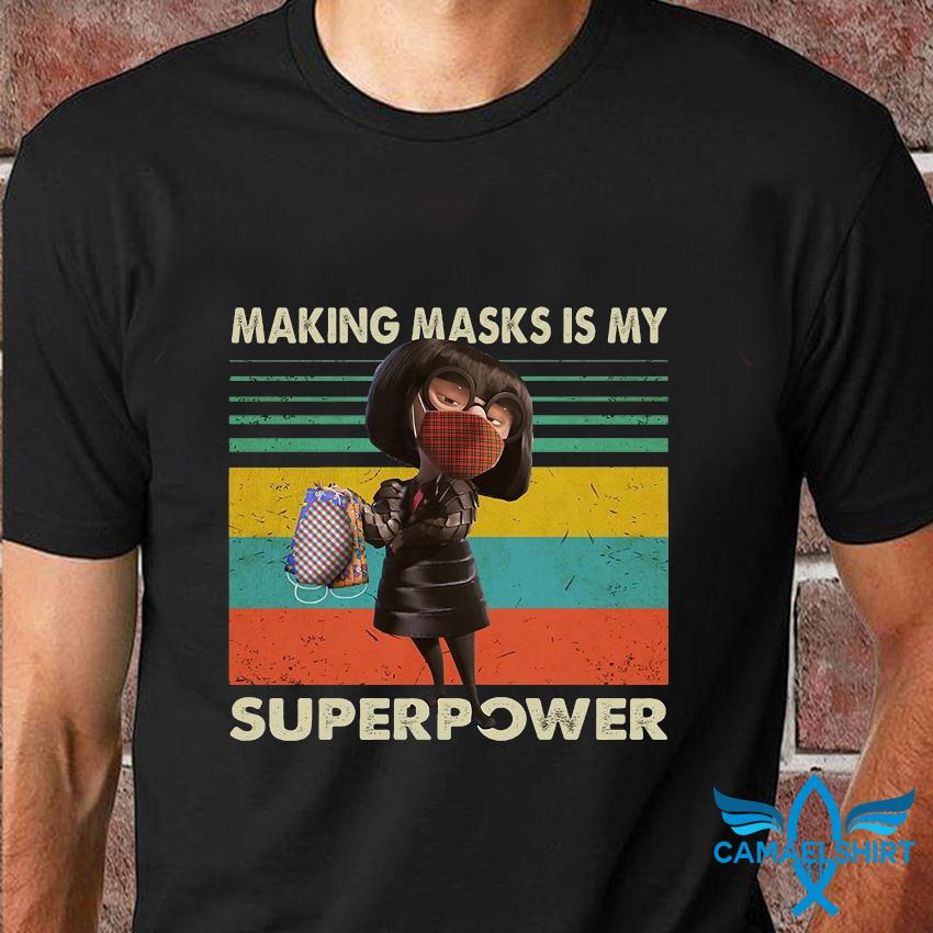 Edna Mode making masks is my superpower quarantine