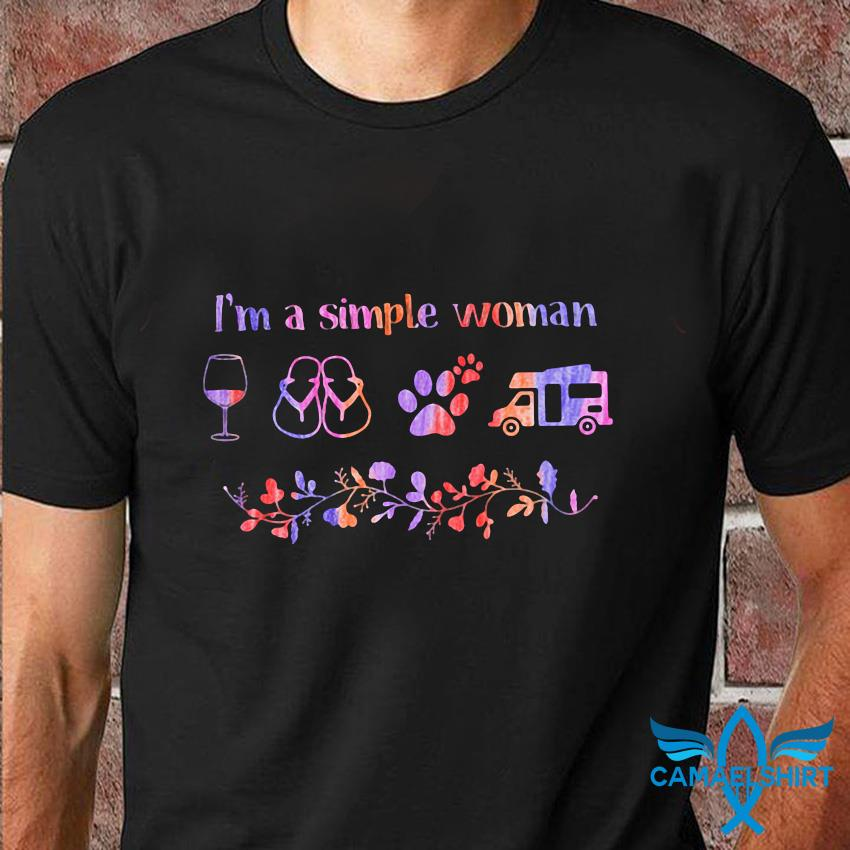 Im a simple woman wine paws dog camping flower