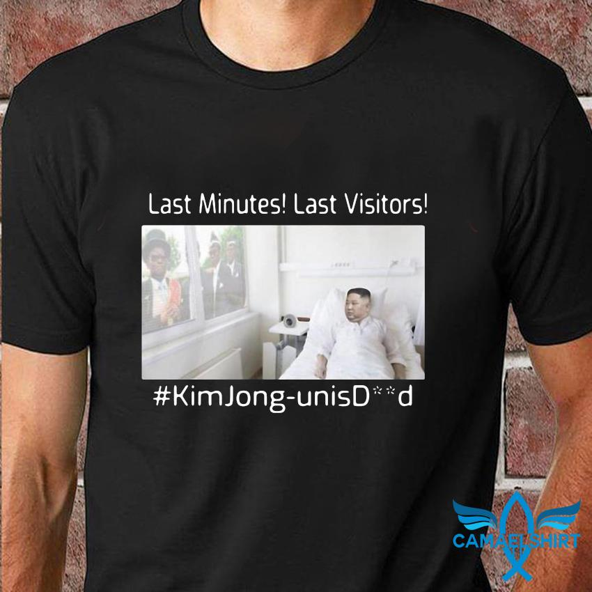 Last minutes last visitors Kim Jong Unisdead funny