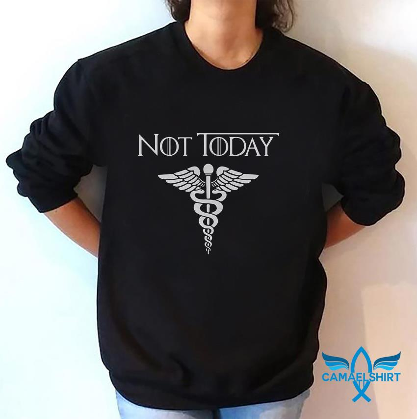 Not today nurse 2020 I cant stay at home quarantined sweat shirt