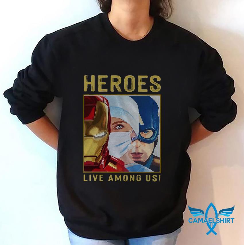 Nurse heroes live among us sweat shirt