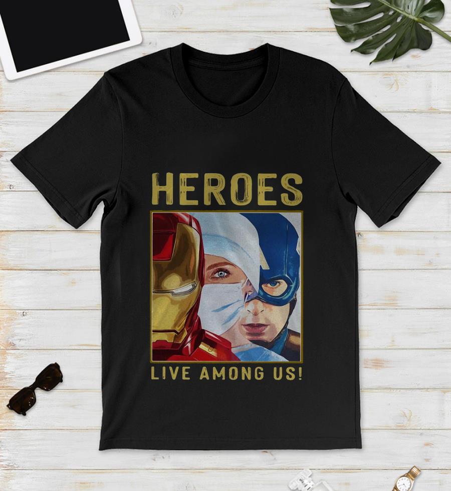 Nurse heroes live among us unisex shirt