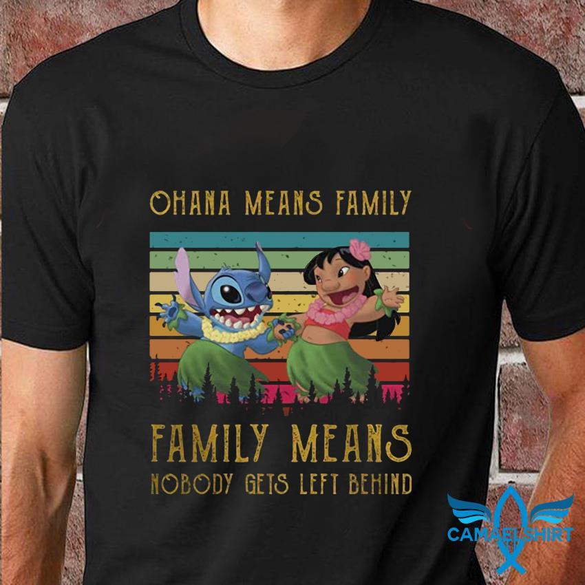 Ohana means family Stitch Lilo vintage