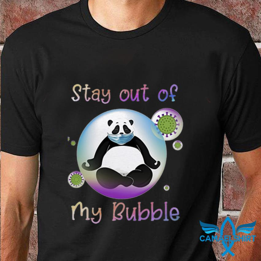 Panda stay out my bubble quarantine 2020