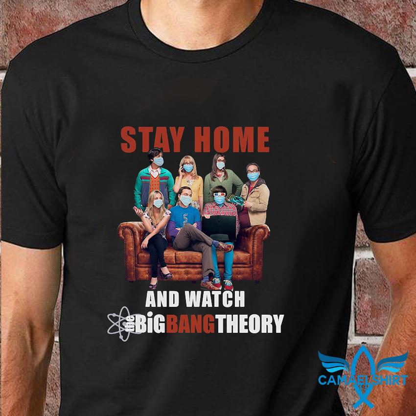 Stay home and watch Big Bang Theory quarantine 2020