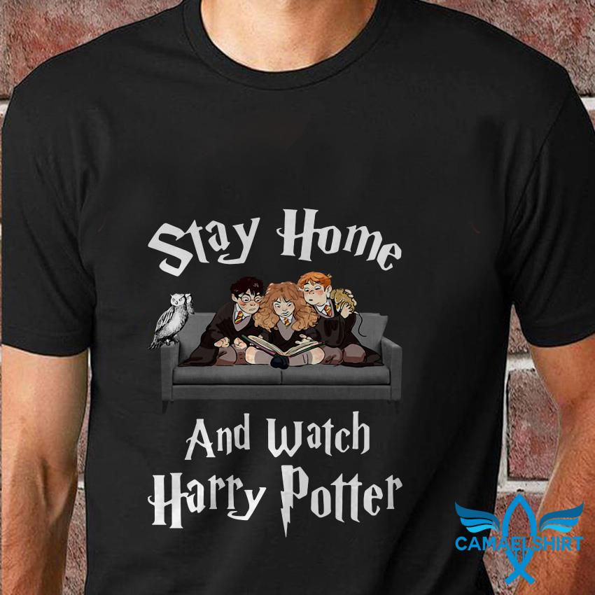 Stay home and watch Harry Potter quarantine t shirt