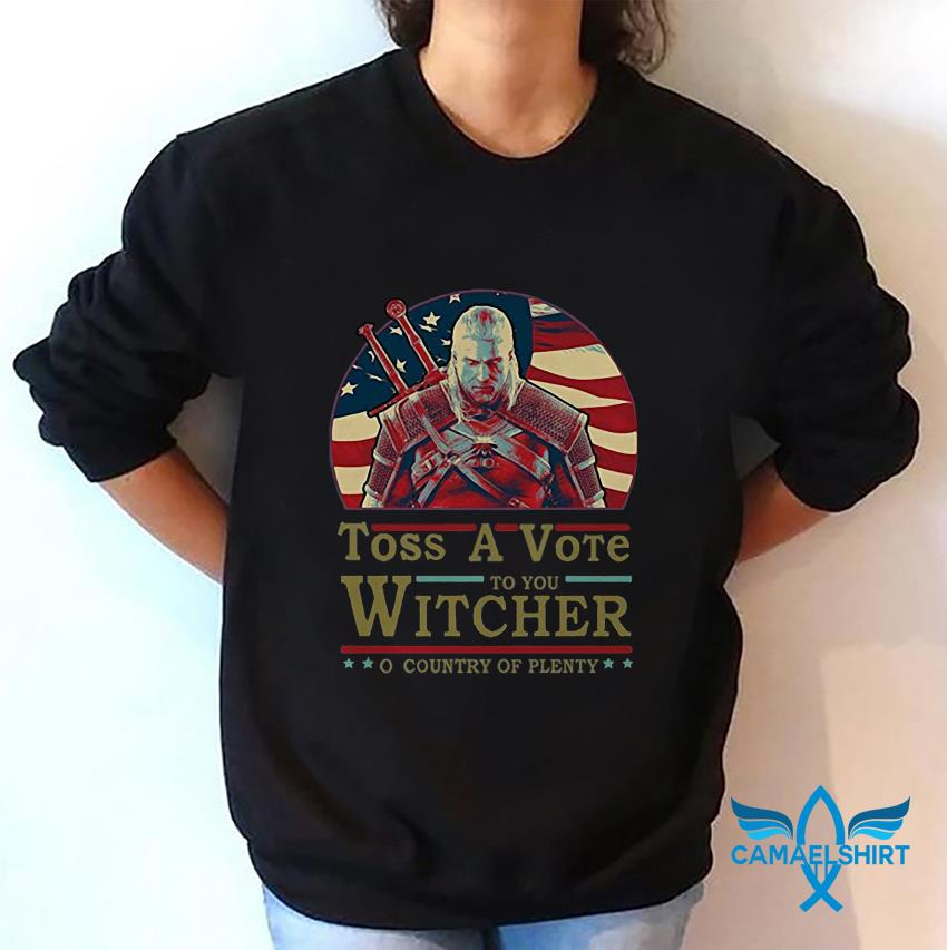 Toss a vote to your witcher o country of plenty American flag sweat shirt