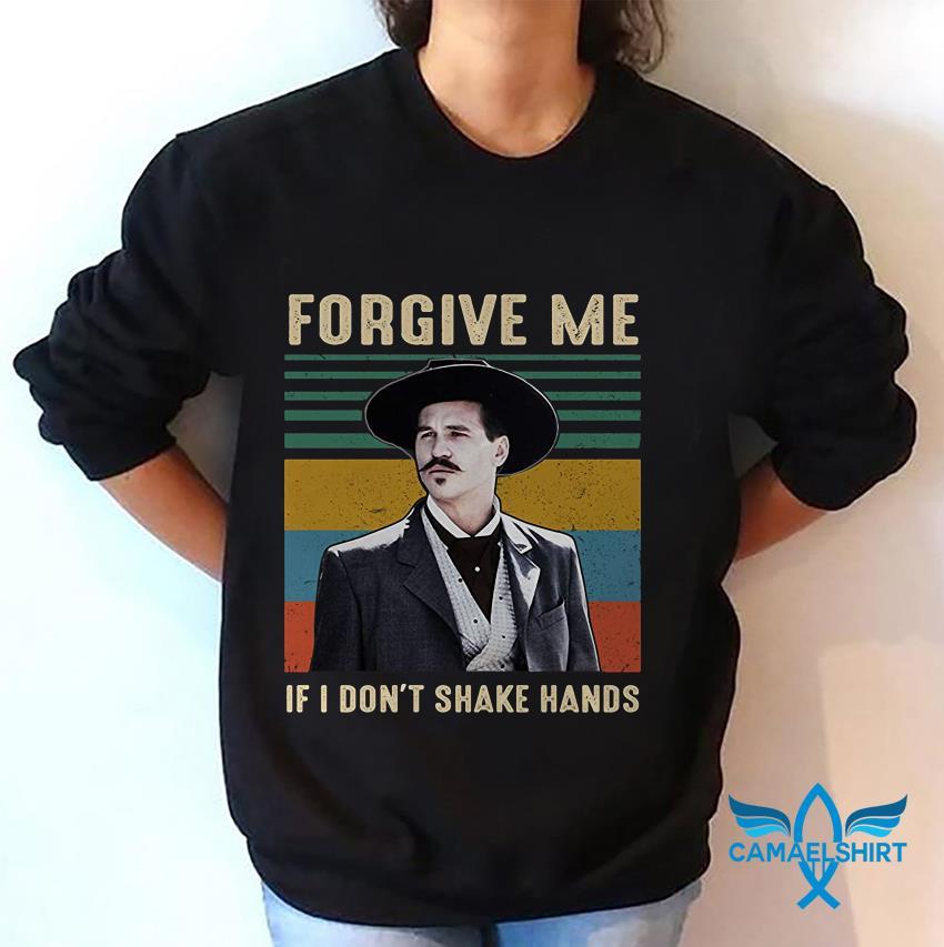Vintage Tombstone forgive me if I dont shake hands sweatshirt