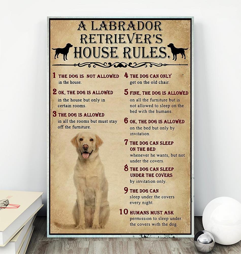 A Labrador Retriever house rules poster canvas wall