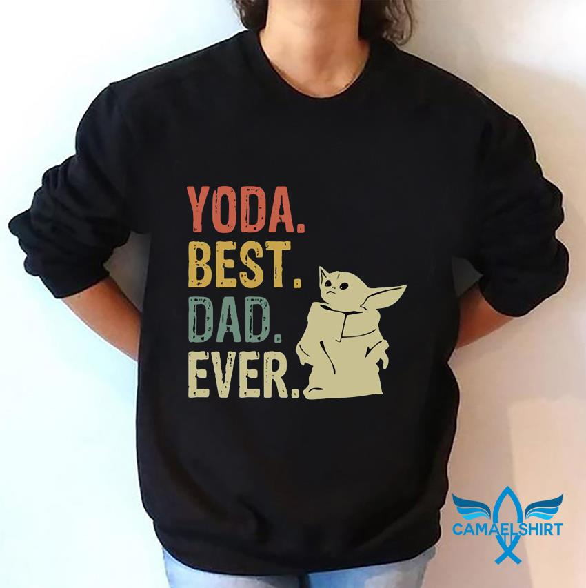 Baby Yoda best dad ever vintage t-s sweatshirt