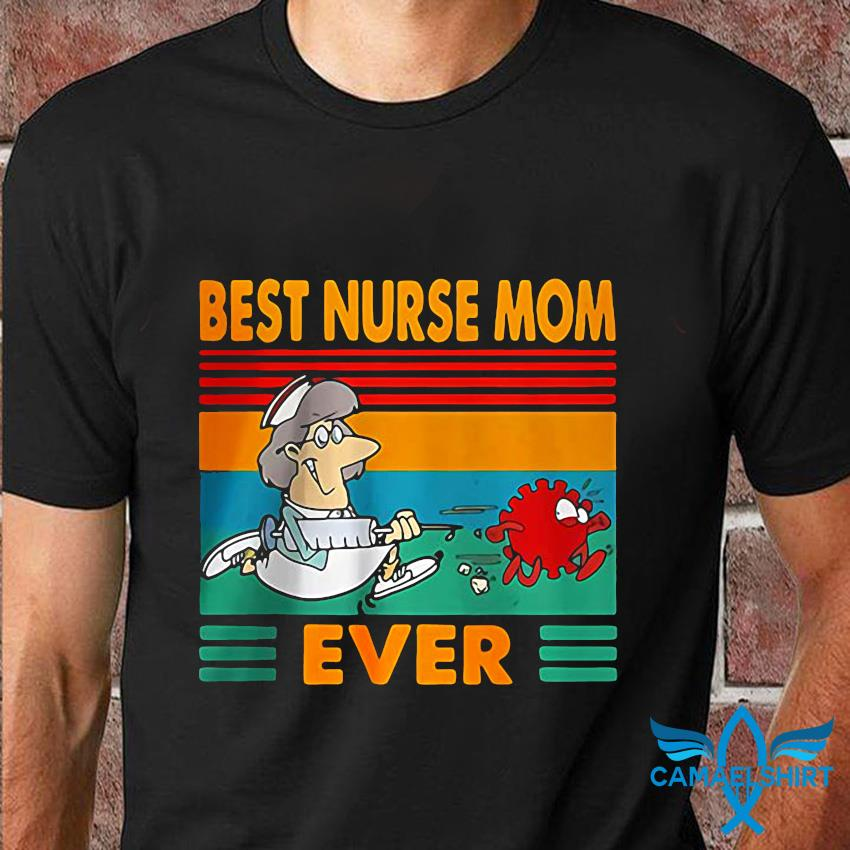 Best nurse mom ever nursing week vintage