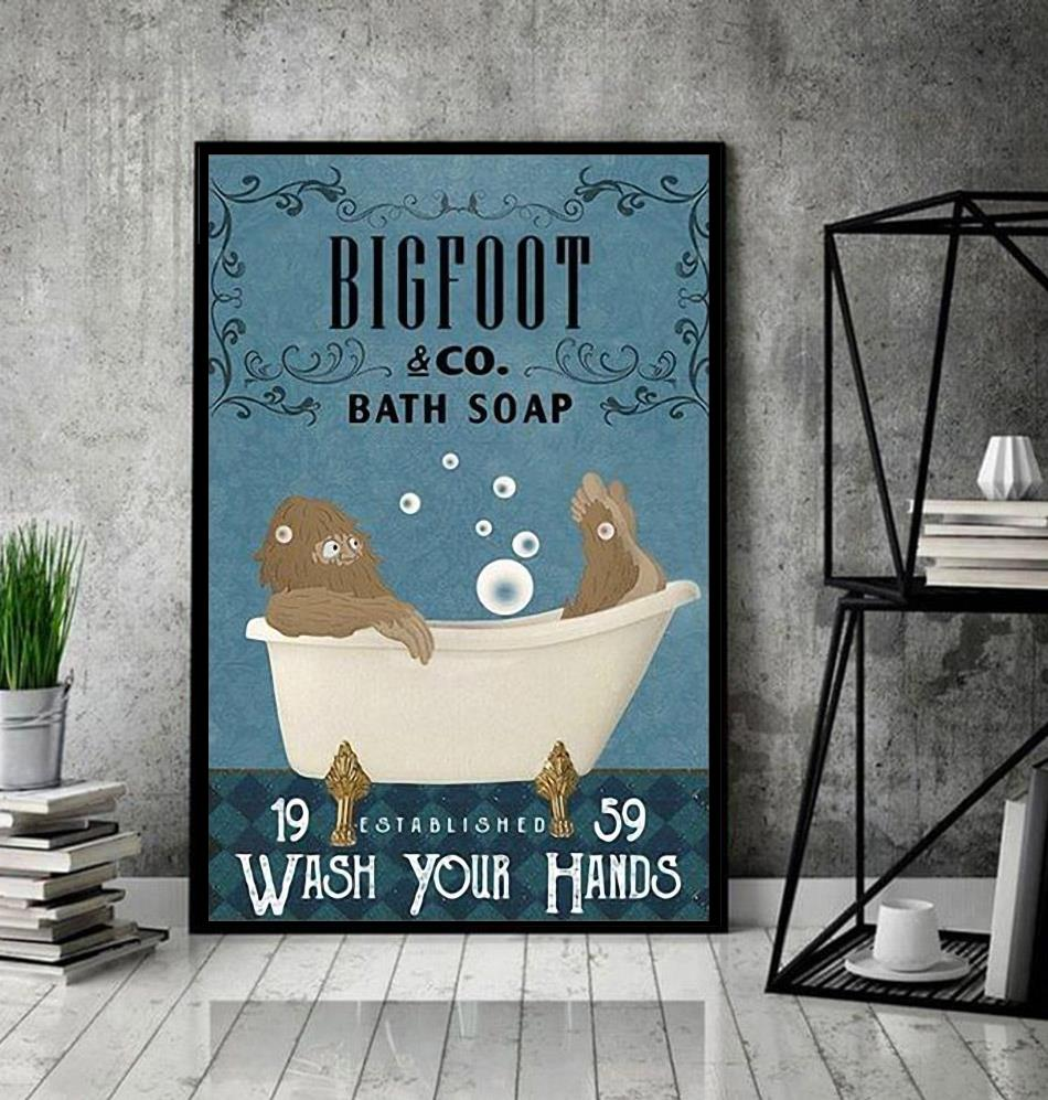 Bigfoot bath soap wash your hands poster canvas