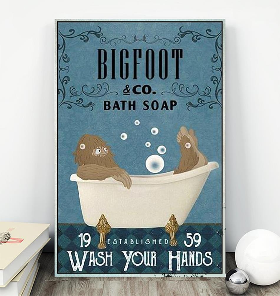 Bigfoot bath soap wash your hands poster canvas wall