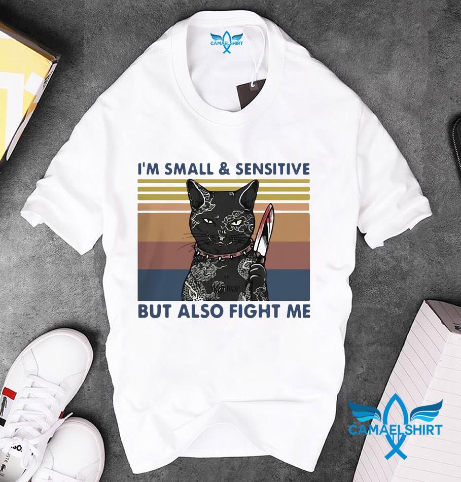 Black cat zakuza Im small & sensitive but also fight me vintage retro unisex t-shirt