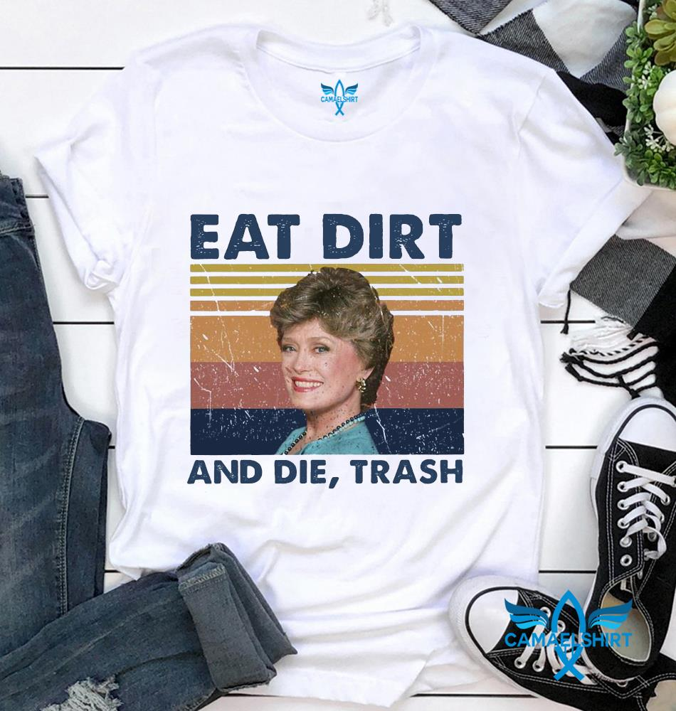 Blanche Devereaux Golden Girls eat dirty and die trash vintage