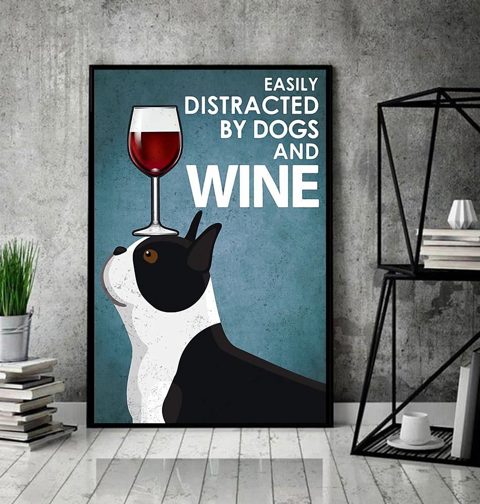 Boston Terrier easily distracted by dogs and wine poster canvas