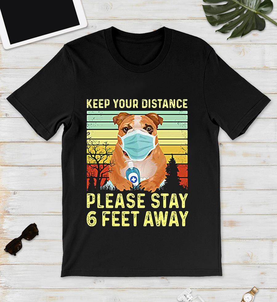 Bulldog keep your distance please stay 6 feet away vintage unisex t-shirt