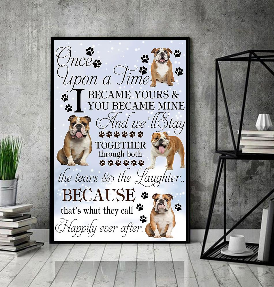 Bulldog once upon a time I became yours poster