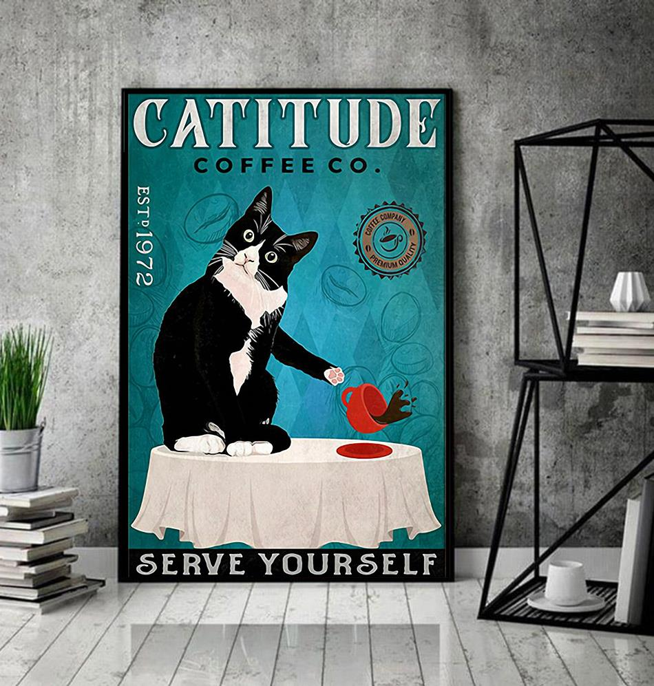 Cattitude coffee serve yourself poster canvas