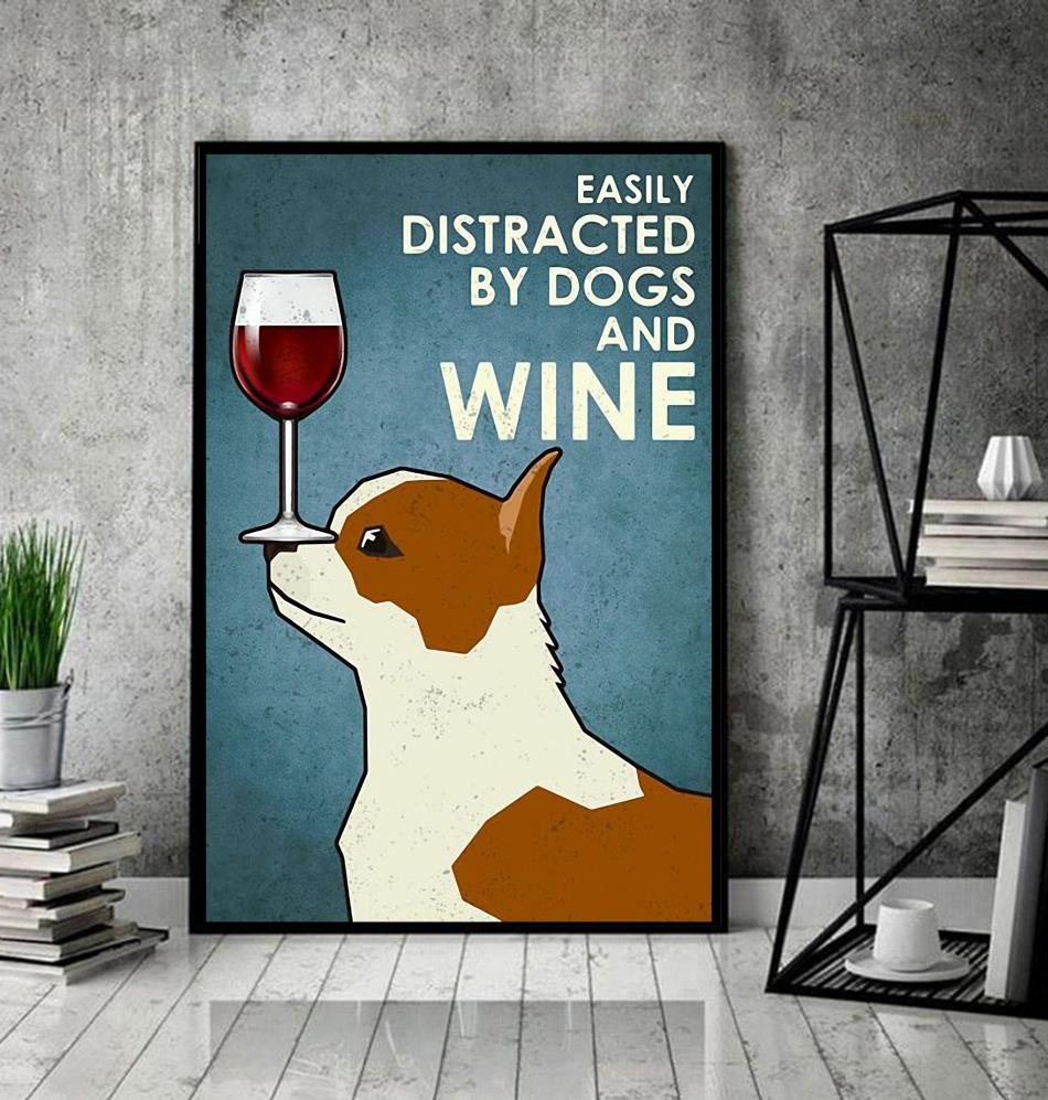 Chihuahua easily distracted by dogs and wine poster canvas