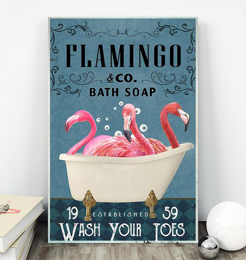 Flamingo co bath soap wash your teos poster canvas wall