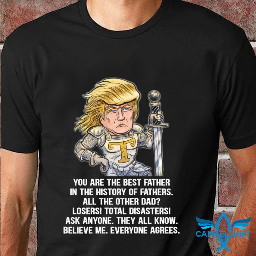Funny great dad Donald Trump warrior fathers day t-shirt