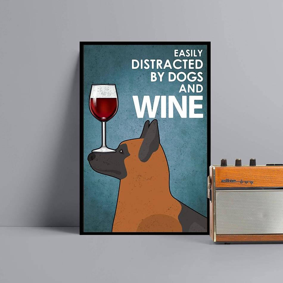 German Shepherd easily distracted by dogs and wine poster canvas black