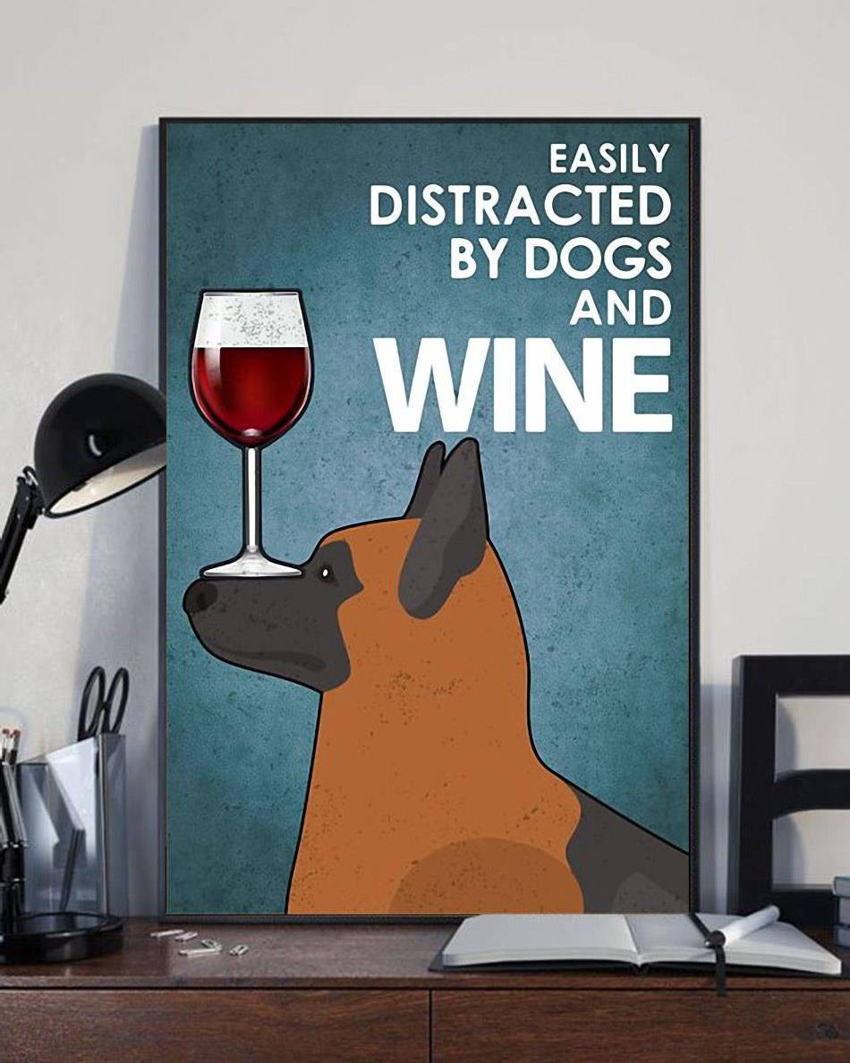 German Shepherd easily distracted by dogs and wine poster canvas full size
