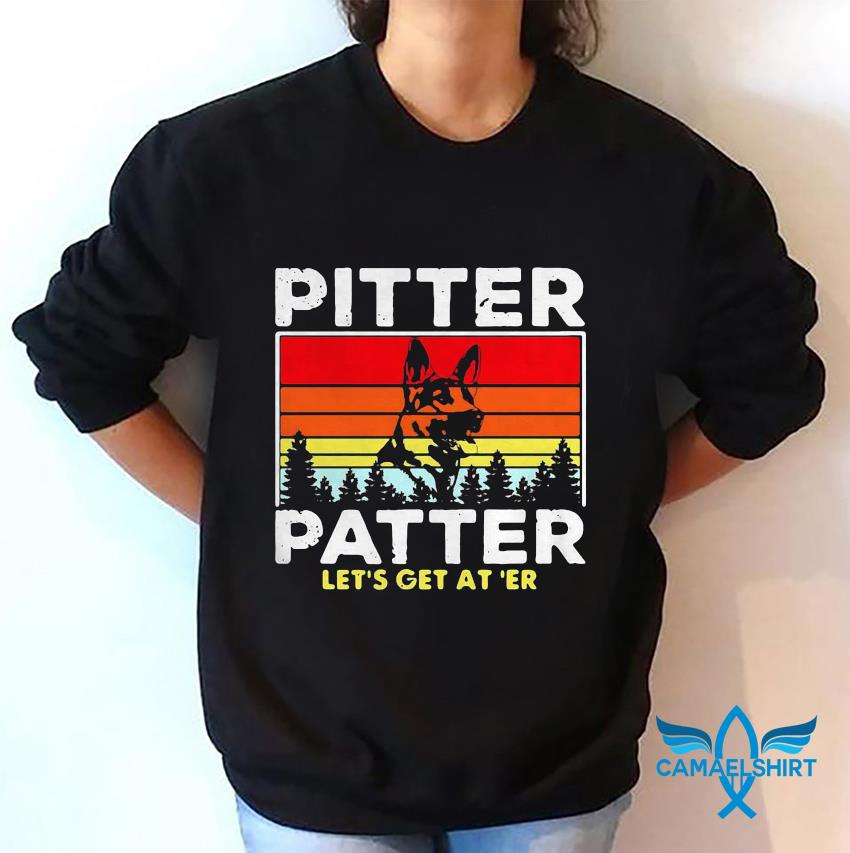 German Shepherd pitter patter lets get at er vintage retro sweatshirt