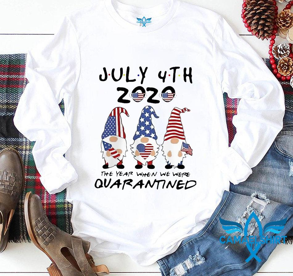 Gnome July 4th 2020 the year when we were quarantine independence day longsleeve
