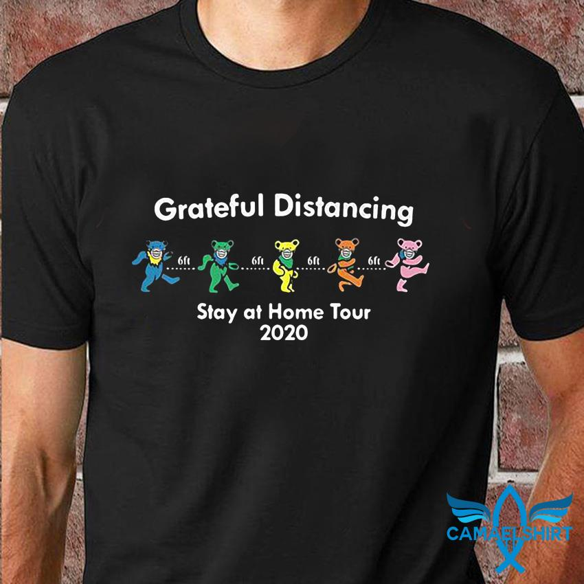 Grateful Dead bears grateful distancing stay at home tour 2020 t-shirt