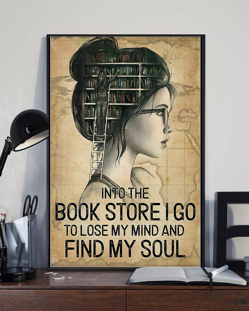 Into the books store I go to lose my mind and find my soul poster full size