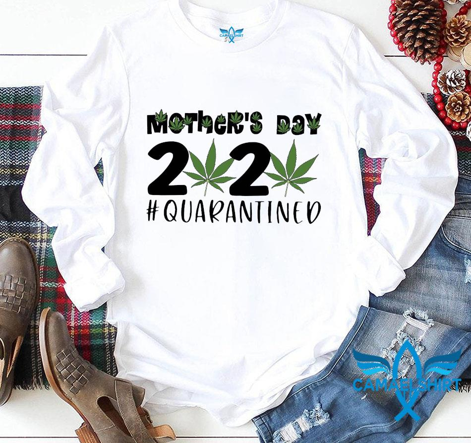 Mothers day 2020 weed lovers longsleeve