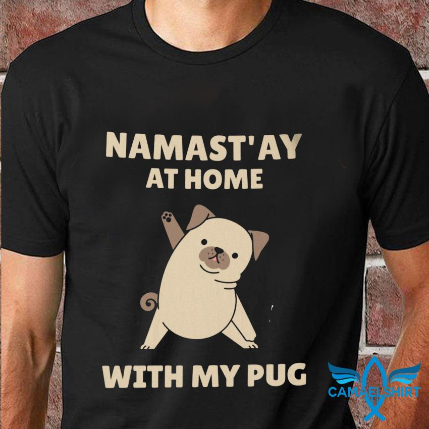 Namastay at home with my pug quarantine