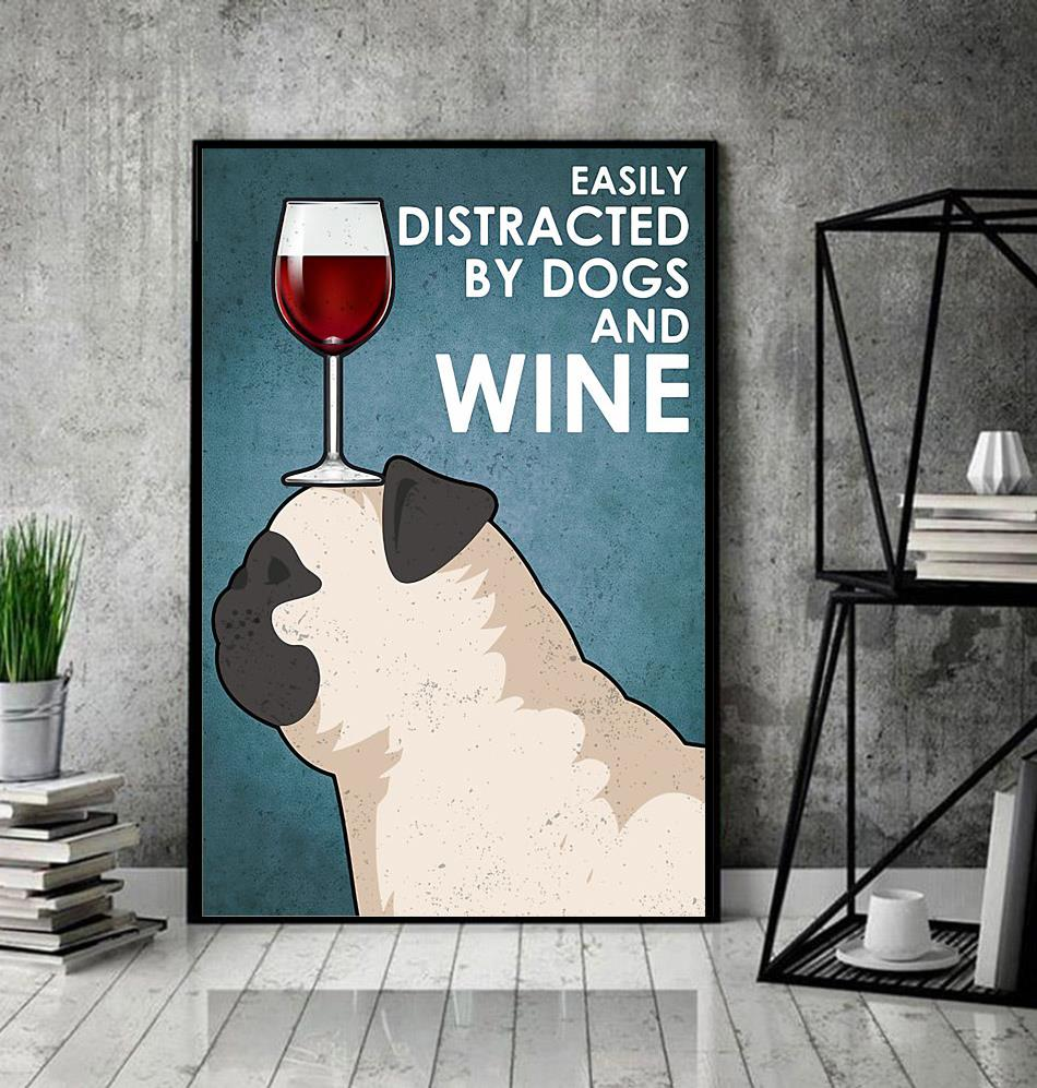 Pug easily distracted by dogs and wine poster canvas