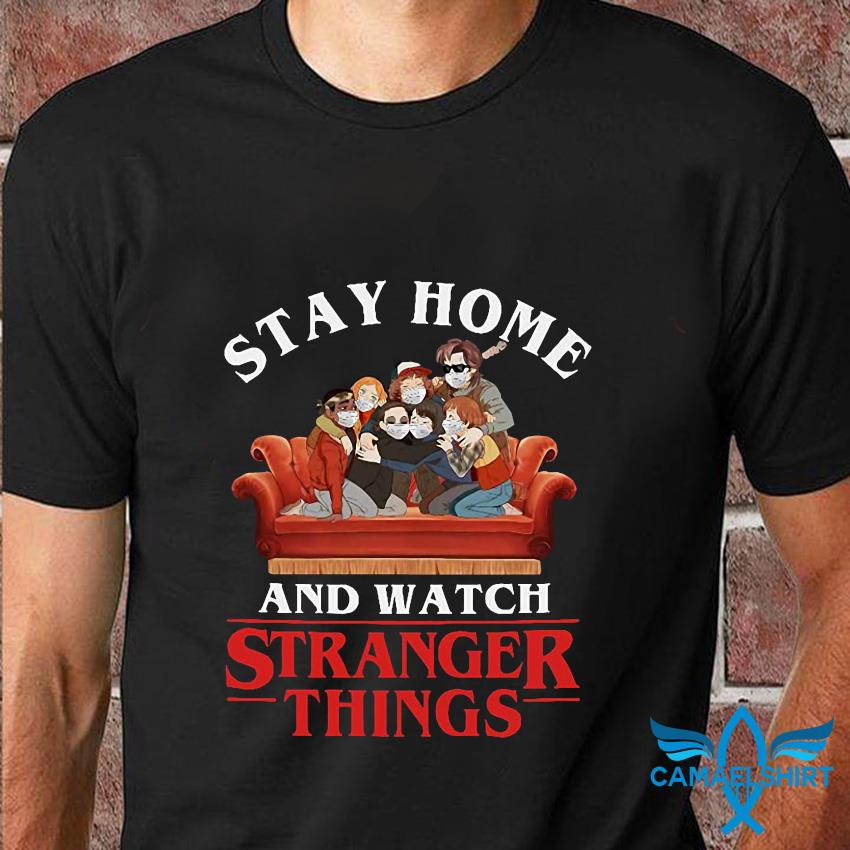 Stay home watch Strange Things quarantine